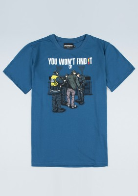 "T-shirt ""You Won`t Find It"""